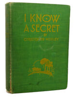 Christopher Morley, Jeanette Warmuth I KNOW A SECRET  1st Edition 1st Printing