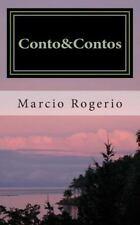 Conto&Contos : Historias Que Nossos Pais Contavam by Marcio Marcio Rogerio...