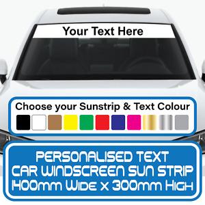 Personalised Sun Strip Van Car Vinyl Visor Decal Graphic Sunstrip Many Colours