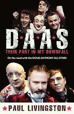 DAAS: Their Part in My Downfall: On the Road with the Doug Anthony All Stars