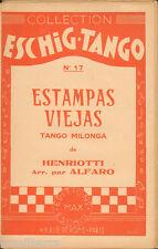 """1 PARTITION POUR UN TANGO MILONGA : """"ESTAMPAS VIEJAS"""" 1932"""