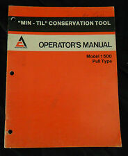 Allis-Chalmers Operator's Manual MIN-TIL Conservation Tool Model 1500 Pull Type