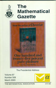 """The Mathematical Gazette"" - Volume 87, Number 508, March 2003,  