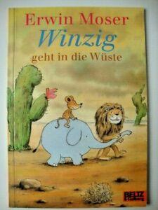ERWIN MOSER  Winzig geht in die Wüste  TB  BELZ & Gelberg