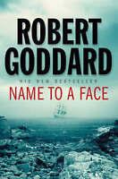 Name To A Face, Robert Goddard | Hardcover Book | Good | 9780593053676