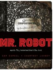Sam Esmail Mr. Robot: Red Wheelbarrow
