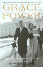 GRACE AND POWER: THE PRIVATE WORLD OF THE KENNEDY WHITE HOUSE. , Bedell Smith, S