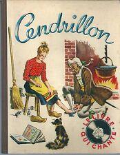 Cendrillon Le livre qui chante 1949 enfantina