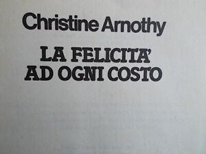 La felicità ad ogni costoArnothy christineromanzo rilegato avventura egitto 49