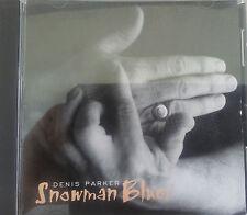 Rare Signed CD: Denis Parker Snowman Blues, 1998