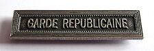 Agrafe barrette militaire GARDE REPUBLICAINE pour ruban médailles militaires.