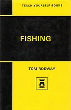 "TEACH YOURSELF BOOKS - FISHING"" - TOM RODWAY - HB/DW (1969 EDITION)"