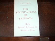The Foundations of Freedom by D.V.Cowen