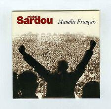 CD SINGLE PROMO (NEUF) MICHEL SARDOU MAUDITS FRANCAIS