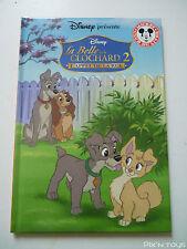 Club du livre Mickey / Livre Disney - La Belle et le Clochard 2