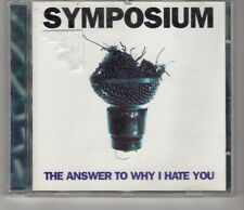 (HI873) Symposium, The Answer To Why I Hate You - 1997 CD