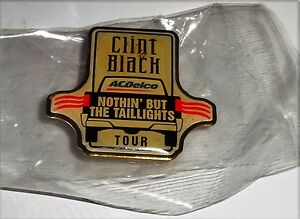 "Clint Black ""Nothin' But The Taillights Tour"" Pin- NEW in Package Free U.S. Ship"