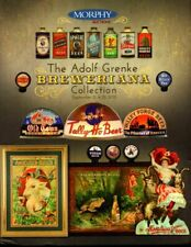 The Adolf Grenke Breweriana Collection (Morphy Auctions)