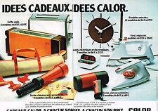 PUBLICITE  1978   CALOR    éléctroménager fer à repasser allume gaz....(2 pages)