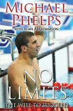 No Limits: The Will to Succeed by Michael Phelps. (2008, Hardcover). NEW