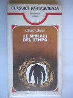 Le spirali del tempooliver chadMondadoriurania classici fantascienza29nuovo