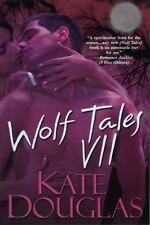 Wolf Tales 7 by Kate Douglas SC new