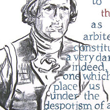 Thomas Jefferson portrait Constitution art famous drawn quote Federal Government
