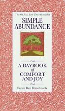 Simple Abundance: A Daybook of Comfort of Joy by Sarah Ban Breathnach HC - NEW!!