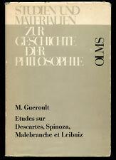 Martial Gueroult / Etudes sur Descartes Spinoza Malebranche et Leibniz 1st 1970