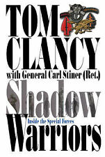 Shadow Warriors: Inside the Special Forces by Tom Clancy & Carl Stiner paperback