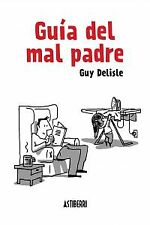Guía del mal padre. NUEVO. Nacional URGENTE/Internac. económico. NARRATIVA