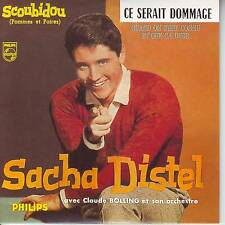 CD EP  SACHA DISTEL ** SCOUBIDOU ** CE SERAIT DOMMAGE