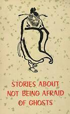 STORIES ABOUT NOT BEING AFRAID OF GHOSTS YANFG HSUEB YI 1979