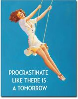 Procrastinate Metal Tin Sign Humor Funny Home Garage Bar Shop Wall Decor New