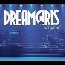 Dreamgirls in Concert: The Only Complete Original Cast Recording  (2-CD, 2002)
