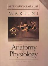 Fundamentals of Anatomy and Physiology: Applications Manual,Frederic H. Martini