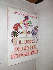 IL LIBRO DEI GIOCHI E DEI PASSATEMPI Maria Luisa Gennaro CDE 1987 libro manuale
