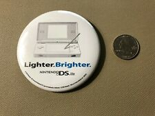 "Nintendo DS Lite ""Lighter. Brighter"" Promotional Promo Button Pin Rare!"