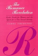 The Romance Revolution: Erotic Novels for Women and the Quest for a-ExLibrary