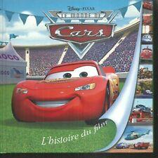 Le monde de cars - L'histoire du film. Disney / Pixar cartonné ES10
