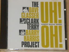 DAVE GLASSER / CLARK TERRY / BARRY HARRIS -Uh! Oh!- CD