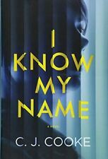 Cooke, C J, I Know My Name, New, Hardcover