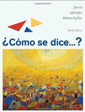 Como Se Dice... ? by Mena-Ayllón, Jarvis and Lebredo, 9th Edition (Hardcover)