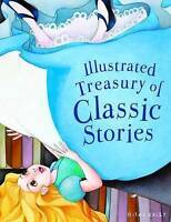 Illustrated Treasury of Classic Stories, Miles Kelly , Good | Fast Delivery