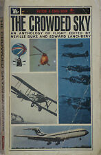THE CROWDED SKY An Anthology of Flight