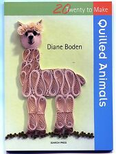 QUILLED ANIMALS Pattern Book by Diane Boden 20 Projects Soft Cover Brand New