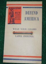 WWII WEAR YOUR COLORS Defend America Lapel Pin Home Front War Bonds Patriotic