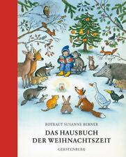 Das Hausbuch der Weihnachtszeit Berner, Rotraut Susanne