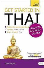 Get Started in Beginner's Thai (Learn Thai) (Teach Yourself), Smyth, David