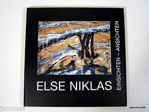 Else Niklas Einsichten - Ansichten Gedankenfragmente über das Zeichnen und Malen